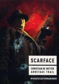 Scarface, bd chez Casterman de de Metter