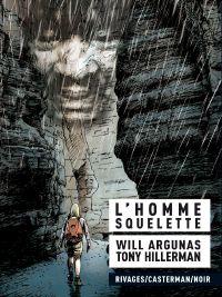 L'Homme squelette : , bd chez Casterman de Hillerman, Will Argunas