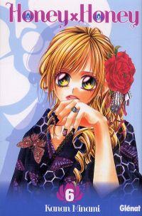 Honey X honey T6, manga chez Glénat de Kanan