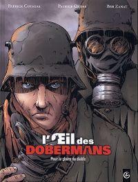 L'Oeil des dobermans T1 : Pour la gloire du diable (0), bd chez Bamboo de Ordas, Cothias, Zanat, Saint Blancat, Hirn