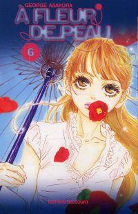 A fleur de peau T6, manga chez Delcourt de Kusakawa, Asakura