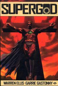SuperGod, comics chez Milady Graphics de Ellis, Gastonny, Digikore studio, Massafera