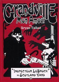 Grandville T2 : Grandville mon amour ! (0), comics chez Milady Graphics de Talbot