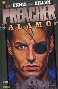Preacher – Edition Panini, T9 : Alamo (0), comics chez Panini Comics de Ennis, Dillon, Fabry