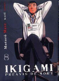 Ikigami Préavis de mort  T8, manga chez Kazé manga de Mase