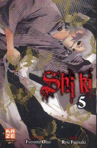 Shi Ki T5, manga chez Kazé manga de Ono, Fujisaki