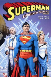 Superman - Origines secrètes T2, comics chez Panini Comics de Johns, Frank, Anderson