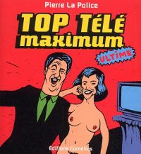 Top télé maximum, bd chez Cornelius de Pierre la police