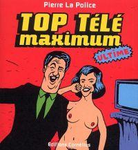 Top télé maximum, bd chez Cornelius de Pierre la police