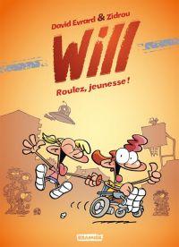 Will T1 : Roulez, jeunesse ! (0), bd chez Kramiek de Zidrou, Evrard