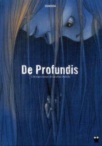 De profundis, bd chez Paquet de Chanouga
