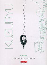 Kuzuryu, manga chez Kana de Ishinomori