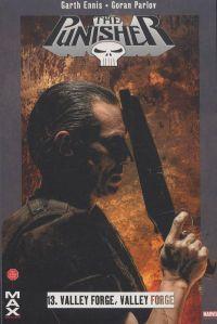 The Punisher – Max Comics, T13 : Valley forge, valley forge (0), comics chez Panini Comics de Ennis, Parlov, Loughridge, Bradstreet
