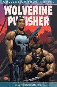 Wolverine / The Punisher T2 : Le sanctuaire du mal (0), comics chez Panini Comics de Milligan, Weeks, White, Frank