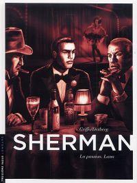 Sherman T3 : La passion. Lana, bd chez Le Lombard de Desberg, Griffo, Burgazzoli, Bautista