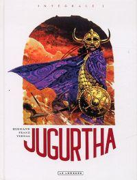 Jugurtha T1, bd chez Le Lombard de Vernal, Franz, Hermann