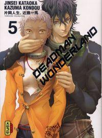 Deadman wonderland T5, manga chez Kana de Kondou, Kataoka