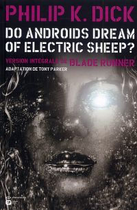 Do Androïds Dream of Electric Sheep ? T2 : , comics chez Emmanuel Proust Editions de K.Dick, Parker, Blond