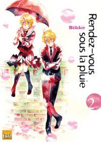 Rendez-vous sous la pluie T2, manga chez Taïfu comics de Bikke