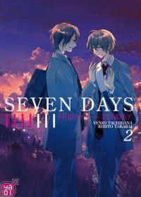 Seven days T2, manga chez Taïfu comics de Tachibana, Takarai