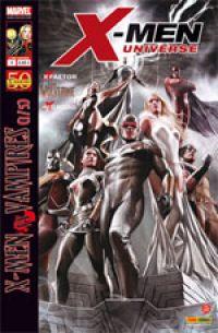 X-Men Universe – Revue V 1, T4 : La malédiction des mutants (1/5) - X-Men vs Vampires (0), comics chez Panini Comics de Yost, Liu, Way, Gischler, David, Fiumara, Tolibao, Pierfederici, Medina, Raney, Ramos, Cox, Gracia, Granov