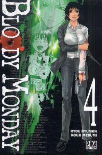 Bloody monday T4, manga chez Pika de Kouji , Ryumon