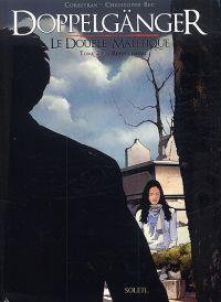 Doppelgänger - Le double maléfique 1 T2 : Refoulement (0), bd chez Soleil de Corbeyran, Bec, Gérard