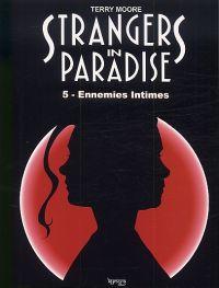 Strangers in paradise – cycle , T5 : Ennemies intimes (0), comics chez Kyméra de Moore