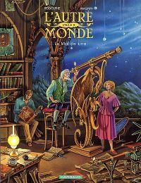 L'autre monde T3 : Le mal de lune, bd chez Dargaud de Rodolphe, Magnin