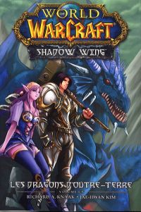 World of Warcraft - Shadow Wing T1, manga chez Soleil de Knaak, Kim