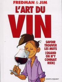 L'Art du vin, bd chez Vents d'Ouest de Jim, Fredman, Lerolle