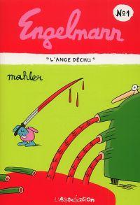 Engelmann T1 : L'ange déchu, bd chez L'Association de Mahler