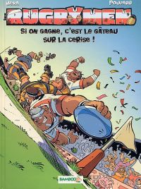 Les rugbymen T9 : Si on gagne, c'est le gateau sur la cerise (0), bd chez Bamboo de Beka, Poupard, Cosson