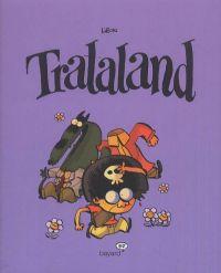 Tralaland T1, bd chez Bayard de Libon