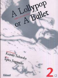 A Lollypop or a bullet T2, manga chez Glénat de Sakuraba, Sugimoto