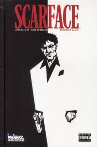 Scarface : Marqué à vie, comics chez Indeez de Layman, Crosland, O'Grady