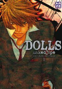 Dolls T1, manga chez Kazé manga de Naked ape, Otoh, Nakamura