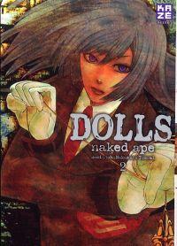 Dolls T2, manga chez Kazé manga de Naked ape, Otoh, Nakamura