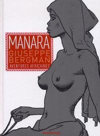 Giuseppe Bergman T2 : Aventures africaines (1), bd chez Drugstore de Manara