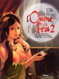 L'Ombre et le feu T2, bd chez Paquet de Yili, Da, R., Mi, Chen