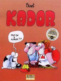 Kador, bd chez Fluide Glacial de Binet