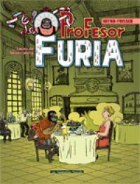 Profesor Furia : Manuel d'élégance et de savoir vivre (0), bd chez Les Humanoïdes Associés de Vargas, Frissen, Witko