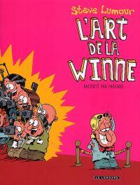 Steve Lumour T1 : L'art de la winne (0), bd chez Le Lombard de Fabcaro