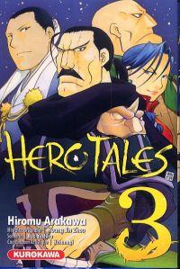 Hero tales T3, manga chez Kurokawa de Jin Zhou, Yashiro, Arakawa