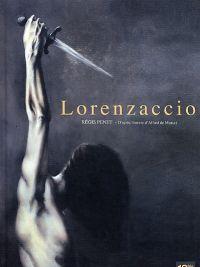 Lorenzaccio, bd chez 12 bis de Sztulcman, Penet
