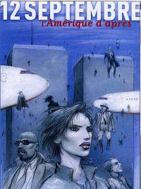 12 septembre : L'Amérique d'après (0), bd chez Casterman de Collectif
