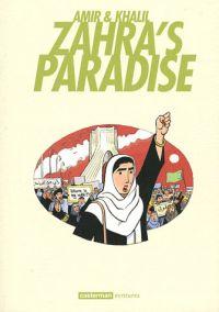 Zahra's paradise, bd chez Casterman de Amir, Khalil