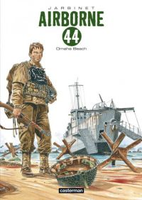 Airborne 44 – cycle 2 : Le débarquement, T3 : Omaha Beach (0), bd chez Casterman de Jarbinet