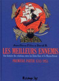 Les Meilleurs ennemis T1, bd chez Futuropolis de Filiu, David B.