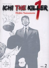 Ichi the killer T2, manga chez Tonkam de Yamamoto